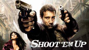 Shoot 'Em Up (2007)