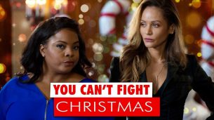 You Can't Fight Christmas (2017)