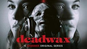 Deadwax (2018)