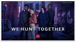 We Hunt Together (2020)