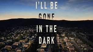 I'll Be Gone in the Dark (2020)