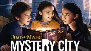 Just Add Magic: Mystery City (2020)