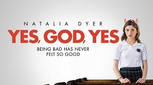 Yes, God, Yes (2020)