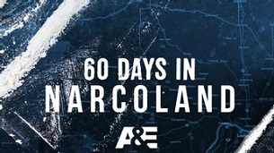 60 Days In: Narcoland (2020)