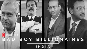 Bad Boy Billionaires: India (2020)