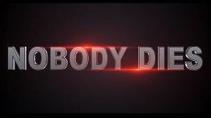Nobody Dies (2019)