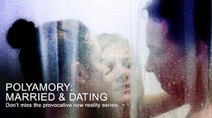 Polyamory: Married & Dating (2012)