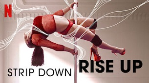 Strip Down, Rise Up (2021)