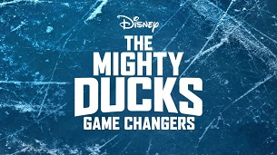 The Mighty Ducks: Game Changers (2021)