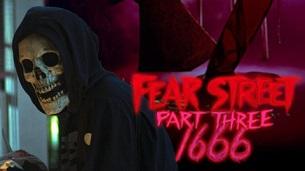 Fear Street Part Three: 1666 (2021)