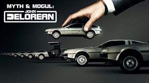 Myth & Mogul: John DeLorean (2021)