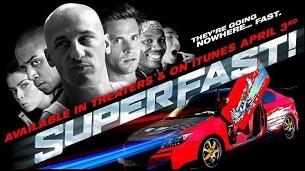 Superfast! (2015)