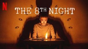 The 8th Night (2021)