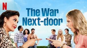 The War Next-door (2021)