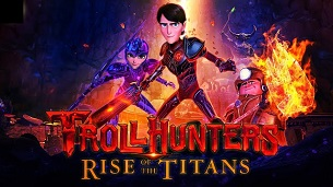 Trollhunters: Rise of the Titans (2021)
