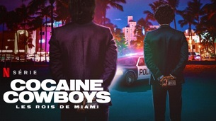 Cocaine Cowboys: The Kings of Miami (2021)