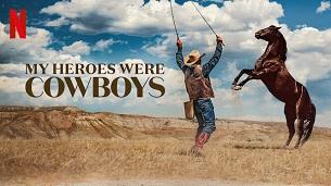 My Heroes Were Cowboys (2021)
