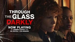 Through the Glass Darkly (2020)